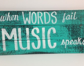 When words fail music speaks sign inspirational gift musician wall decor wood Trimble Crafts hand painted art for home