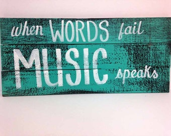 When words fail music speaks sign pallet wall art musician gift popular quote upcycled wood