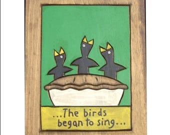 Nursery Rhymes, The birds began to sing Wooden Painting