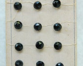 Original Vintage Card of 12 Faceted Black Glass Buttons