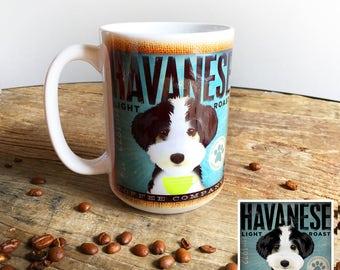 Havanese dog coffee mug graphic art MUG 15 oz  OR 11 oz ceramic coffee mug READ details 15 oz mug pictured