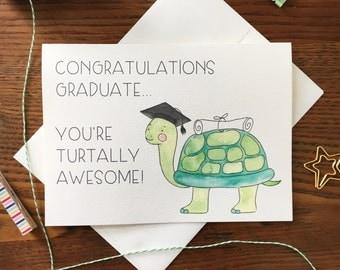 Graduation card. For Graduate. Congratulations Card. High School Grad. College Grad. Turtle Pun Card. Turtle Card. Blank Card. Congrats Card