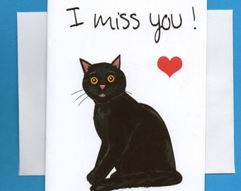 Greeting Card- Cat Art- Missing You Babe -Black Cat - Cat Art- Sad Cat- Red Heart