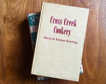 Cross Creek Cookery by Marjorie Kinnan Rawlings - 1942 True First Edition