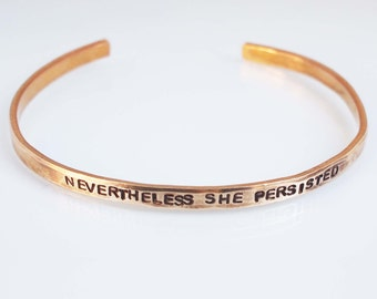 Feminist Cuff, Nevertheless She Persisted Bracelet, Thin Stacking Cuff, Cuff Bracelet, Resist Cuff