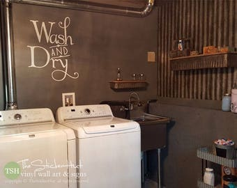 Wash and Dry Vinyl Decal - Laundry Room Decor - Decor for Your Laundry Room - Saying Wall Words Vinyl Lettering Decals Stickers 1981
