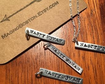 Nasty Woman silver bar pendant handmade