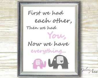 Gray and Pink Nursery art print  baby girl nursery decor - Kids art  nursery wall art elephant nursery  playroom  First we had each other