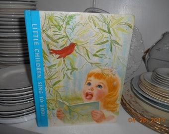 1970 Frances Hook Illustrated HB Book Little Children Sing To God
