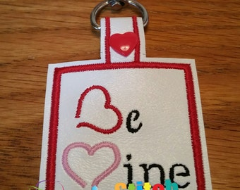 Valentine Snap Tab Be Mine ITH Snap Tab 4x4 Hoop embroidery design ** Not Physical Item** Must have embroidery machine**