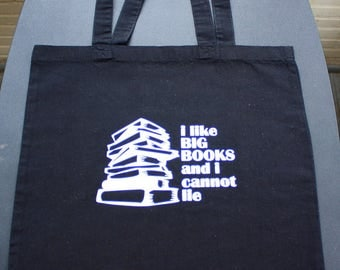 I Like Big Books and I Can Not Lie Tote Bag - Small Bag - Vinyl Letters - Black
