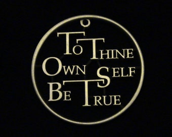 To Thine Own Self Be True - HAMLET - cut coin jewelry - BEAUTY