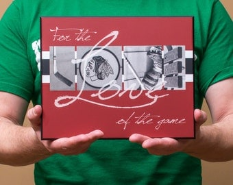 "8x10 mounted print | Chicago Blackhawks ""For the Love of the Game"""