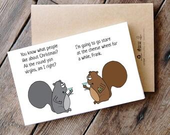 Round Yon Virgins - Printable Funny Squirrel Christmas Card