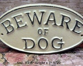 Beware of Dog Oval Cast Iron Sign Smaller Design Creamy Off White Ecru Wall Gate Fence Door House Decor Warning Plaque Shabby Elegance