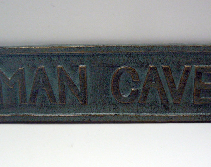 "Man Cave Sign Plaque 8"" 1/4 x 2"" 1/8  Patina Color with Variegated Gold Highlights Raised Letters Wall Man Room Decor"
