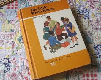 The Little White House a Vintage 1966 Teachers Edition Reader from Ginn