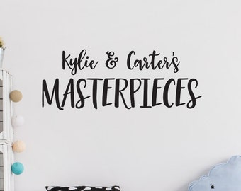 Personalized Masterpieces Decal, Childrens Art Sign, Masterpieces Wall Decals, Childrens Name Decals, Playroom Wall Decals, Art Gallery Wall