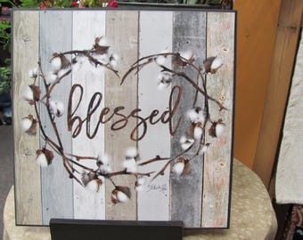 Cotton Wreath,Blessed,Cotton Stems,Marla Rae,Wood Art Sign,12x12