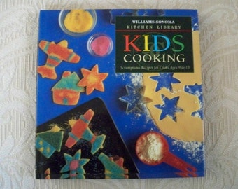 Vintage Cookbook Kids Cooking Williams - Sonoma Kitchen Library