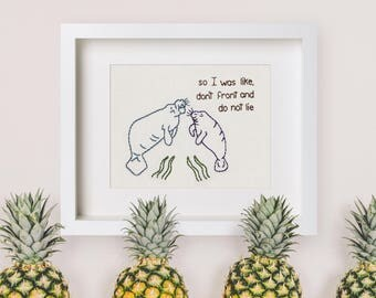 "8""x10"" Print Manatees Keeping It Real Hand Embroidery"