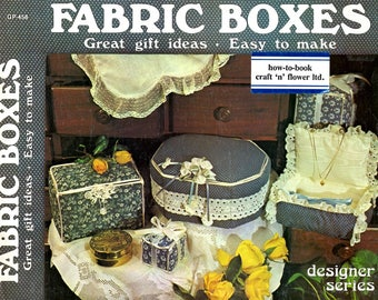 Fabric Boxes Learn How to Make Sewn Round Square Octagonal Storage Gift Display Containers Fabric Lace Ribbon Craft Pattern Leaflet GP-458