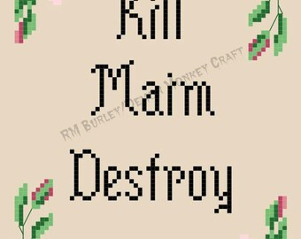Kill Maim Destroy DIGITAL PATTERN