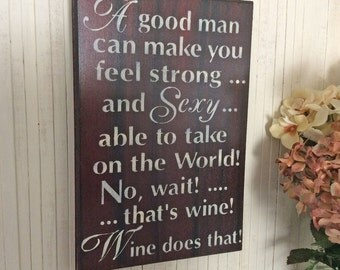Wine Sign, Wine Sign Decor, Wine Wall Decor, Wine Lover Sign, Kitchen Decor, Kitchen Wine Sign, Funny Wine Sign, Wine Lover Gift, Wine Decor