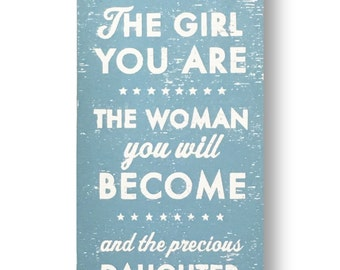 You Are Loved for the Girl You Are 10 x 19 Daughter sign