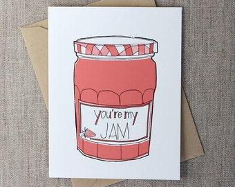 You're My Jam: Individual Greeting Card Anniversary Love Valentine