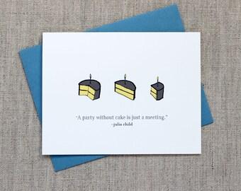 Julia Child Cake Quote Birthday Acrd