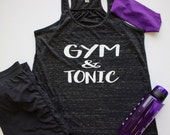 Gym and Tonic Fitness Tank Top.  Black Heathered fun exercise shirt.  Flattering for all body types