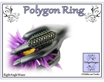 Beading Pattern,  Tutorial, Ring - POLYGON