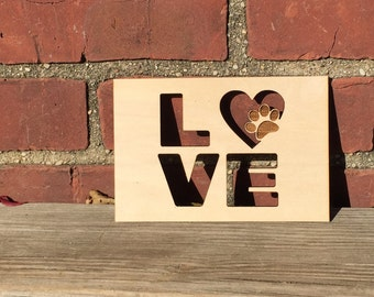 Laser Cut Wood Art Animal Rescue Love - Love with Paw Print