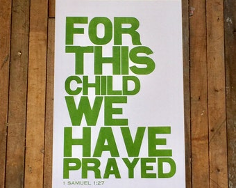 Religious Baby Nursery Art Print, For this Child We have Prayed, Green Letterpress Poster, Children's Wall Art