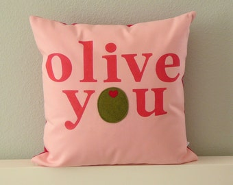 Olive You - Pillow - Cover - Decorative Pillow - Valentines Day Decor - Valentines Gift - Gift For Her - Nursery Decor - Pink and Red