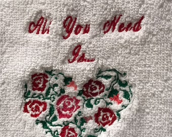 All You Need Is...embroidered hand towel