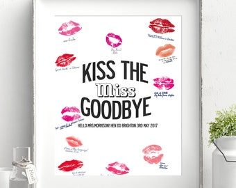 Personalized Hen / Bachelorette Party Guest Book Poster Print. Kiss the Miss Goodbye! Size A3