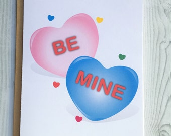 Be Mine Candy Heart Card, Invitation, Blank Card, Greeting Card, All Occasion Card