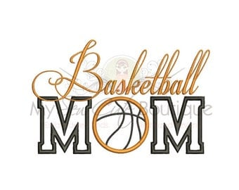 Basketball Mom Applique Designs - Embroidery Machine Sayings - 9 Sizes - Instant Download
