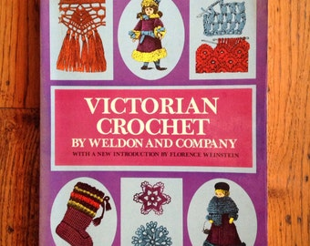 Vintage 1974 Victorian Crochet by Weldon and Company