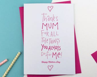 Thanks for all the things you do for me Mother's Day Card, Mothersday Card, Card for Mum, card for Mom