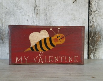 Primitive Valentines Bee Valentine Country Painted