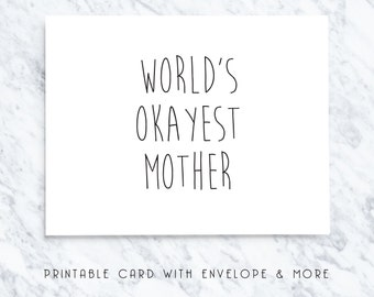 card for mom, card for mum, digital mothers day card, funny card for mothers, happy mothers day, worlds okayest mother