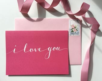 I love you modern calligraphy greeting card