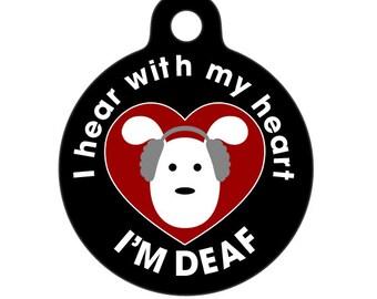 I Hear with my Heart - Deaf Medical Id Tag - Dog Medical Alert Pet Tag, ID Tag, Child ID Tag, Dog ID Tag