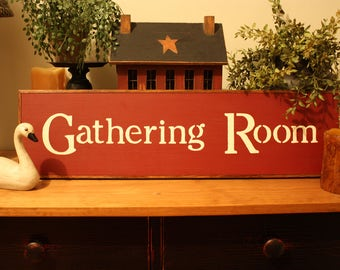"""The """"Gathering Room """"Wall Sign"""