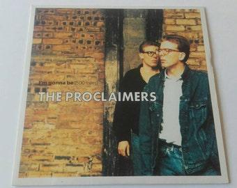 "Near MINT! 1988 - The Proclaimers - I'm gonna be (500 miles) - 7"" Single Vinyl Record - 80's / Pop / Rock"