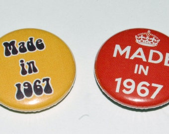 Made in 1967 Badge 25mm / 1 inch Fiftieth/50th Birthday - Party - Gift