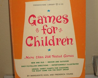 Games for Children Paperback Book Marguerite Kohl & Frederica Young 250 games